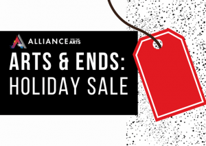 Arts & Ends Holiday Sale 2019