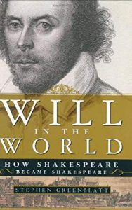 Member Gallery Book Club: Will in the World: How Shakespeare Became Shakespeare by Stephen Greenblatt