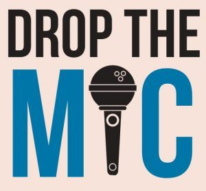 Drop the Mic – Music Open Mic Night