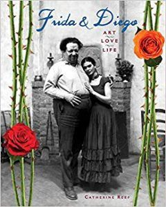 Member Gallery Book Club: Frida and Diego: Art, Love, Life by Catherine Reef