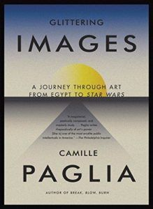 Member Gallery Book Club: GLITTERING IMAGES: A Journey Through Art from Egypt to Star Wars by Camille Paglia