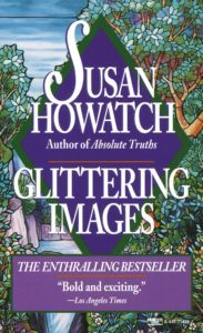 Member Gallery Book Club: Glittering Images: A Novel (Starbridge) by Susan Howatch