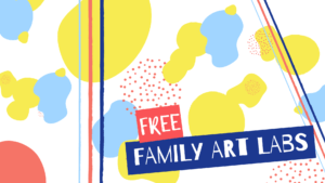 Family Art Labs (October 2019)