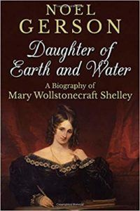 Members-Only Book Club: Daughter of Earth and Water: A Biography of Mary Wollstonecraft Shelley by Noel German
