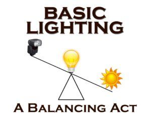 Photographic Lighting 101 – A Balancing Act (Ages 16+)