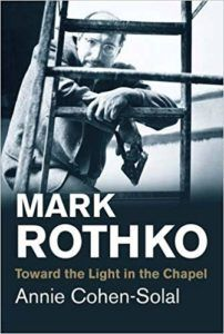 Members-Only Book Club: Mark Rothko: Toward the Light in the Chapel by Annie Cohen-Solal